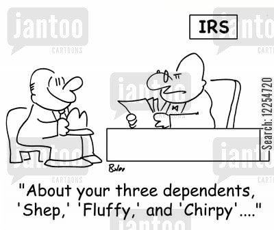 dependants cartoon humor: 'About your three dependents, 'Shep,' 'Fluffy,' and 'Chirpy'....'