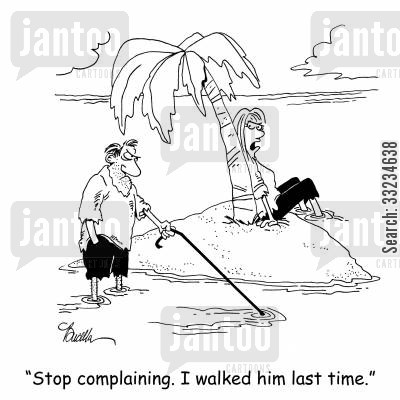 desert isle cartoon humor: 'Stop complaining. I walked him last time.'