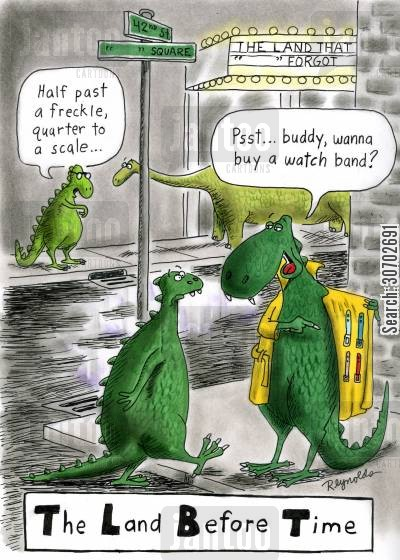 telling the time cartoon humor: The Land Before Time.