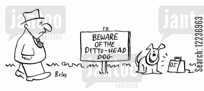 ditto cartoon humor: Beware of the Ditto Head Dog.