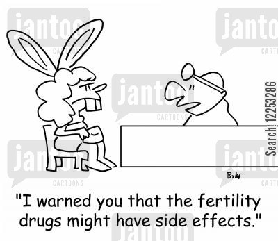 fertility drug cartoon humor: 'I warned you that the fertility drugs might have side effects.'
