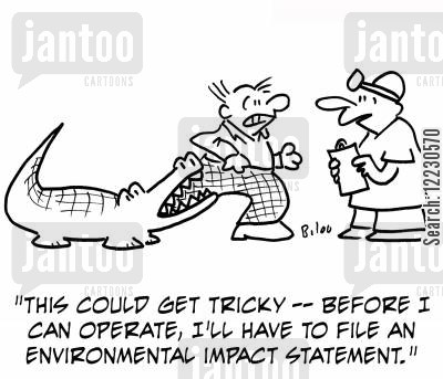 phusicians cartoon humor: 'This could get tricky -- before I can operate, I'll have to file an environmental impact statement.'
