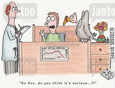 serious illness cartoon humor: 'So Doc, do you think it's serious...?'