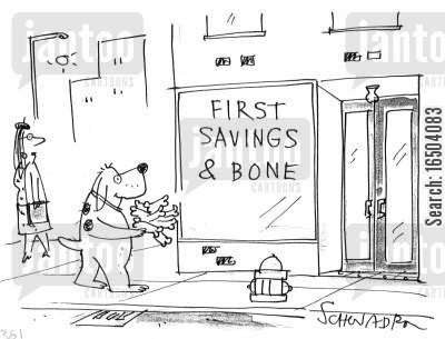 dogs bones cartoon humor: First savings & bone.