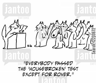 house training cartoon humor: 'Everybody passed the 'housebroken' test except for Rover.'