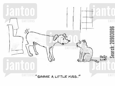 propositions cartoon humor: 'Gimme a little kiss.'