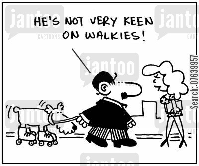 roller blade cartoon humor: 'He's not very keen on walkies.'