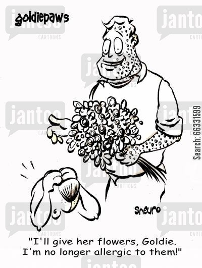 allergic reaction cartoon humor: I'm no longer allergic to flowers!