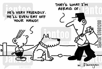 friendly dog cartoon humor: 'He's very friendly. He'll even eat off your hand!' 'That's what I'm afraid of.'