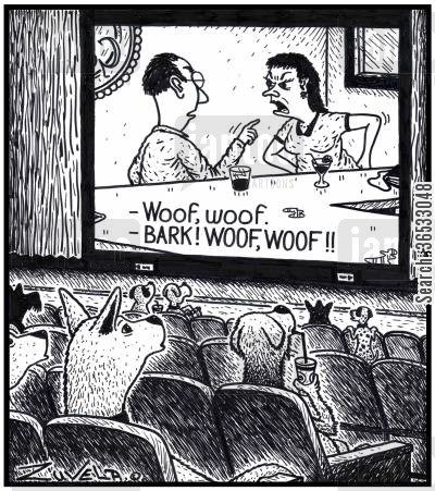 caption cartoon humor: Dogs watching a Human Movie subtitled for them.