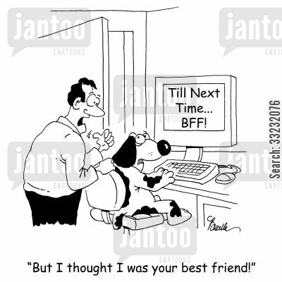 instant messaging cartoon humor: 'But I thought I was your best friend'