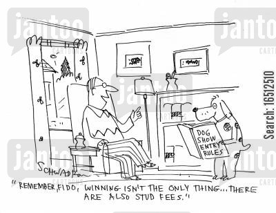 stud fee cartoon humor: 'I remember, Fido, winning isn't the only thing...there are also stud fees.'