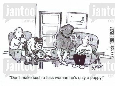 fussing cartoon humor: 'Don't make such a fuss woman, he's only a puppy!'