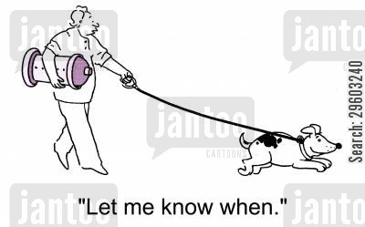 informing cartoon humor: 'Let me know when.'