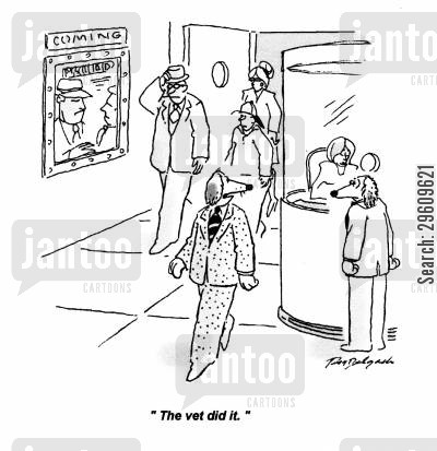 cinema cartoon humor: 'The vet did it.'