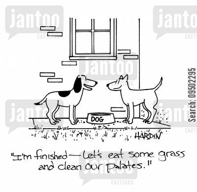 palate cartoon humor: 'I'm finished - let's eat some grass and clean our palates.'