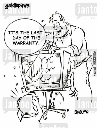product return cartoon humor: It's the last day of the warranty. Sawing the television in half.