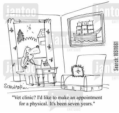 physicals cartoon humor: 'Vet clinic? I'd like to make an appointment for a physical. It's been seven years.'