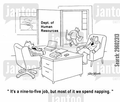 dogs life cartoon humor: 'It's a nine-to-five job, but most of it we spend napping.'