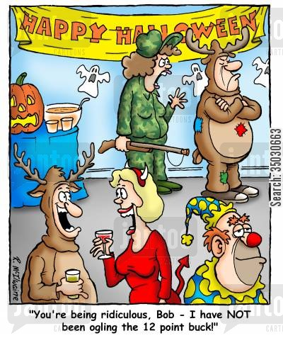 fancy dress parties cartoon humor: 'You're being ridiculous, Bob - I have NOT been ogling the 12 point buck!'