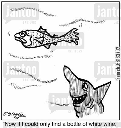 sea food cartoon humor: 'Now if I could only find a bottle of white wine.'