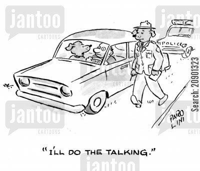 traffic warden cartoon humor: 'I'll do the talking.'