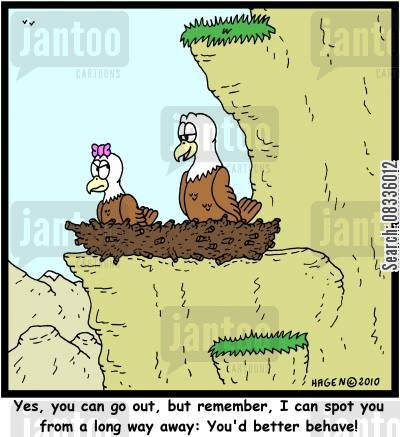 parental control cartoon humor: 'Yes, you can go out, but remember, I can spot you from a long way away: You'd better behave!'