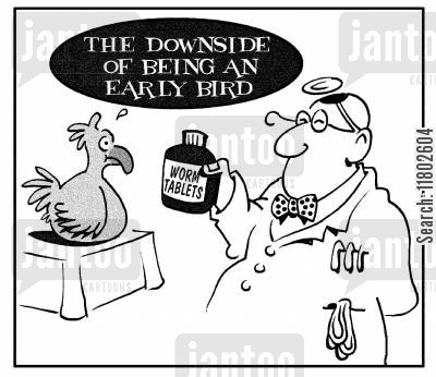 early bird cartoon humor: The downside of being an early bird. (bird being given worm tablets).