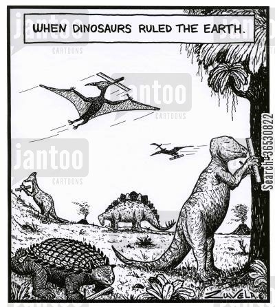 triassic cartoon humor: When Dinosaurs ruled the Earth.