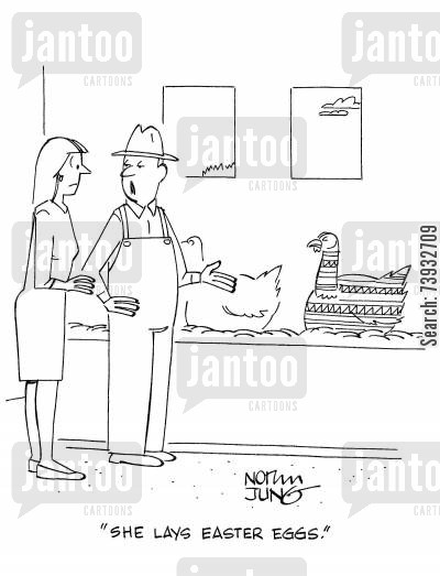 hen house cartoon humor: 'She lays Easter eggs.'