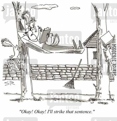 editing cartoon humor: 'Okay Okay I'll strike that sentence,'