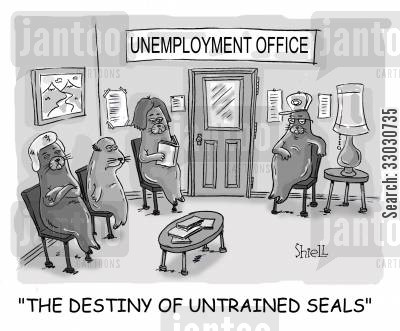 job centre cartoon humor: 'The destiny of untrained seals'