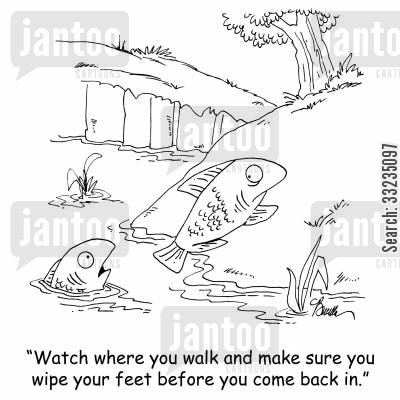 scientific development cartoon humor: 'Watch where you walk and make sure you wipe your feet before you come back in.'