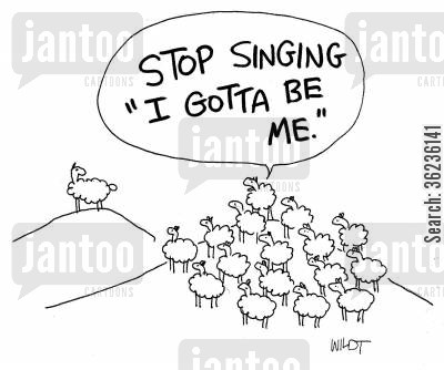 lone sheep cartoon humor: Loner sheep sings 'I gotta be me'.