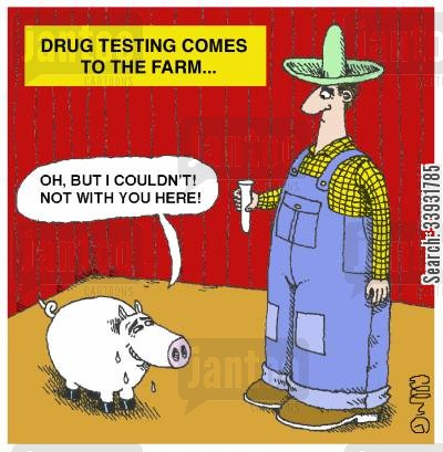 drug testing cartoon humor: Drug Testing Comes to the Farm...