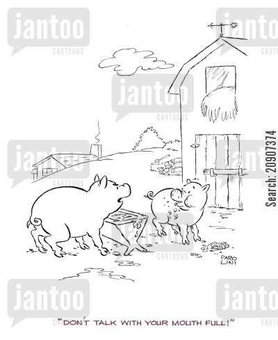 farmyards cartoon humor: 'Don't talk with your mouth full!'