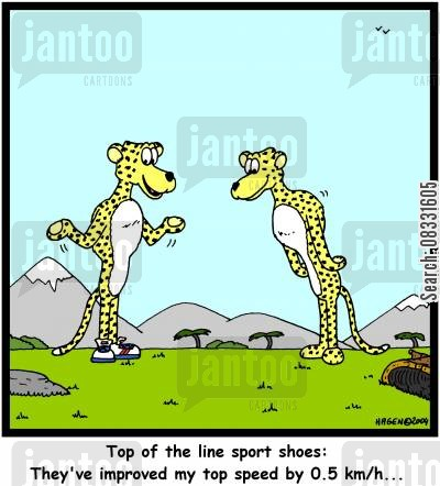 sports shoes cartoon humor: 'Top of the line sport shoes: They've improved my top speed by 0.5 kmh...'