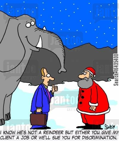 discriminated cartoon humor: 'I know he's not a reindeer but either you give my client a job or we'll sue you for discrimination.'