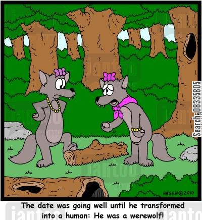transforming cartoon humor: 'The date was going well until he transformed into a human: He was a werewolf!'