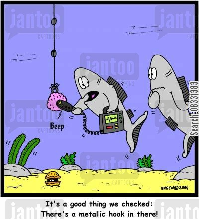 metals cartoon humor: It's a good thing we checked: There's a metallic hook in there!