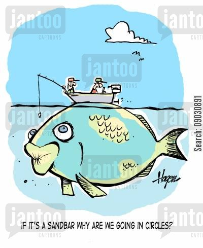 the great outdoors cartoon humor: 'If it's a sandbar, why are we going in circles?'