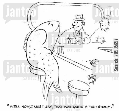 fish stories cartoon humor: 'Well now, I must say, that was quite a fish story.'