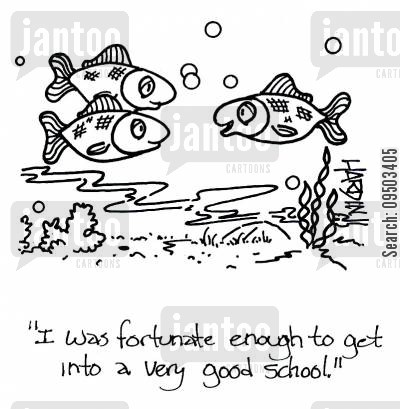 fortunate cartoon humor: 'I was fortunate enough to get into a very good school.'