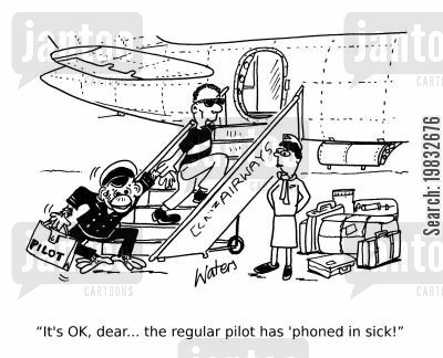 flying planes cartoon humor: 'It's OK, dear the regular pilot has 'phoned in sick!'