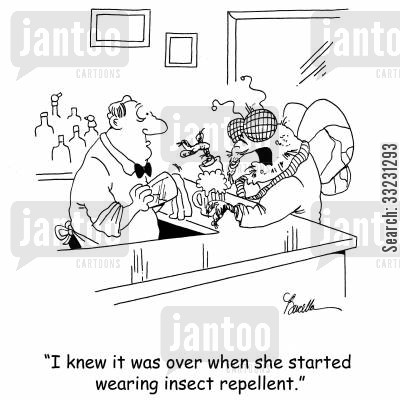 getting dumped cartoon humor: 'I knew it was over when she started wearing insect repellent.'