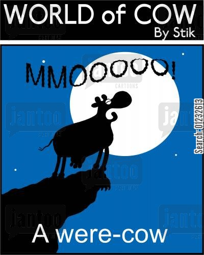 mooing cartoon humor: A were-cow.