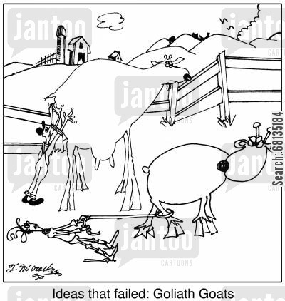 genetically modified cartoon humor: Ideas that failed: Goliath Goats.