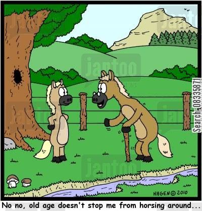 elder cartoon humor: 'No no, old age dosen't stop me from horsing around...'