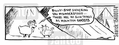 goats cartoon humor: There are no such things as mountain ghosts.