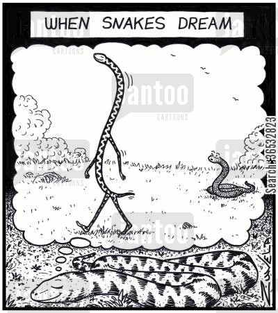 long cartoon humor: When snakes dream.